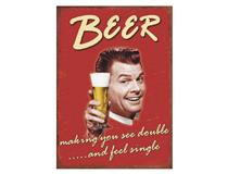 METAL PLAQUE - BEER MAKING YOU SEE DBLE