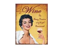 METAL PLAQUE - WINE THE CLASSY PERSON