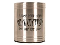 SS STUBBY DONT NEED YOUR ATTITUDE