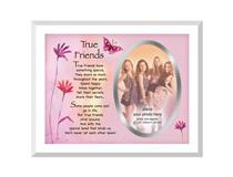GLASS FRAME A TRUE FRIEND