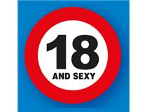 TRAFFIC SIGNS 18 AND SEXY