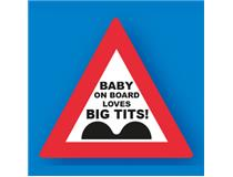 TRAFFIC SIGNS BABY BRD LOVES BIG TITS